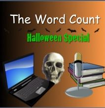 The Word Count Podcast Halloween Special